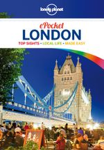 Lonely Planet Pocket London : Travel Guide - Lonely Planet