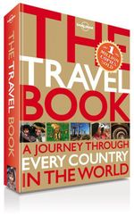 Lonely Planet : The Travel Book : A Journey Through Every Country In The World : Commemorative Edition - Lonely Planet