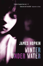 Winter Under Water : or, Conversation with the Elements - James Hopkin
