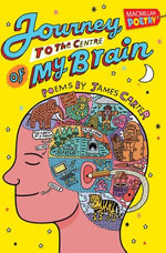 Journey to the Centre of My Brain - James Carter
