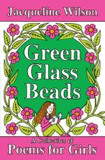 Green Glass Beads - Jacqueline Wilson