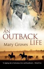 An Outback Life - Mary Groves