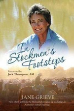In Stockmen's Footsteps - Jane Grieve