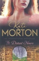 The Distant Hours - Kate Morton