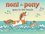 Noni the Pony Goes to the Beach - Alison Lester