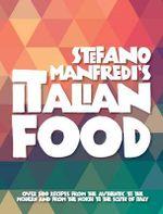 Stefano Manfredi's Italian Food - Stefano Manfredi