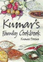 Kumar's Family Cookbook - Kumar Pereira