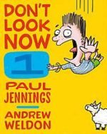 Don't Look Now Book 1 : Falling For It and The Kangapoo Key Ring  - Paul Jennings