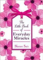 The Little Book of Everyday Miracles - Sharon Snir