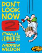 Don't Look Now Book 2 : A Magician Never Tells and Elephant Bones  - Paul Jennings
