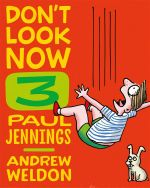 Hair Cut and Just a Nibble  : Don't Look Now : Book 3 - Paul Jennings