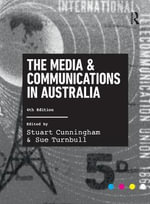 The Media and Communications in Australia : 4th edition, 2014