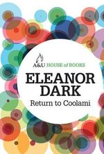 Return to Coolami : House of Books Series - Eleanor Dark