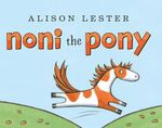 Noni the Pony - Alison Lester