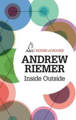 Inside Outside : Life between two Worlds : House of Books Series - Andrew Riemer