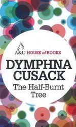The Half-Burnt Tree : House of Books Series - Dymphna Cusack