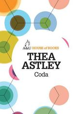Coda : House of Books Series - Thea Astley