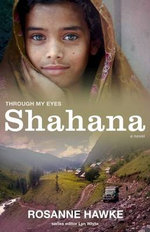 Shahana : Through My Eyes - Rosanne Hawke