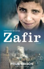 Zafir : Through My Eyes - Prue Mason