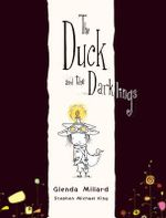 The Duck and the Darklings - Glenda Millard
