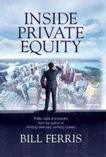 Inside Private Equity - Bill Ferris