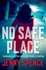 No Safe Place - Jenny Spence