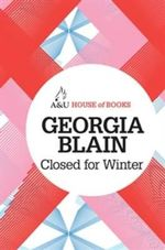Closed for Winter : House of Books Series - Georgia Blain