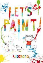 Let's Paint! - Gabriel Alborozo