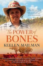 The Power of Bones - Keelen Mailman