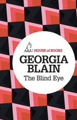 The Blind Eye - Georgia Blain