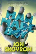Man Made Boy - Jon Skovron