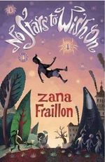 No Stars to Wish on - Zana Fraillon