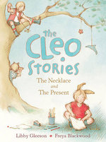 The Cleo Stories : The Necklace and the Present - Libby Gleeson