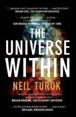 The Universe Within - Neil Turok