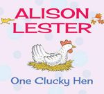 One Clucky Hen - Alison Lester