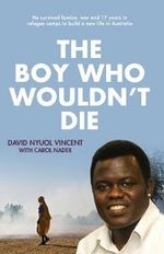 The Boy Who Wouldn't Die - David Nyuol Vincent