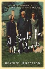 A Smile for My Parents - Heather Henderson