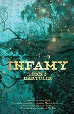 Infamy - Lenny Bartulin