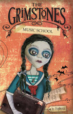 Music School : The Grimstones : Book 4 - Asphyxia