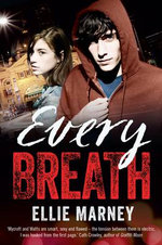 Every Breath : Every - Ellie Marney