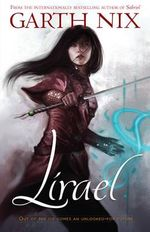 Lirael  : The Old Kingdom : Book 2 - Garth Nix