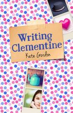Writing Clementine - Kate Gordon