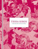 Tessa Kiros : The Recipe Collection - Tessa Kiros