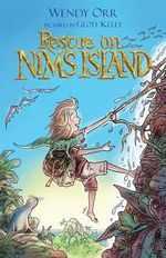 Rescue on Nim's Island : The Nim Series - Wendy Orr