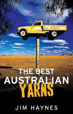 The Best Australian Yarns - Jim Haynes