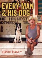 Every Man and His Dog - David Darcy