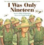 I Was Only Nineteen - John Schumann
