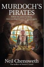 Murdoch's Pirates - Neil Chenoweth