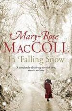 In Falling Snow - Mary-Rose MacColl