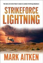 Strikeforce Lightning - Mark Aitken